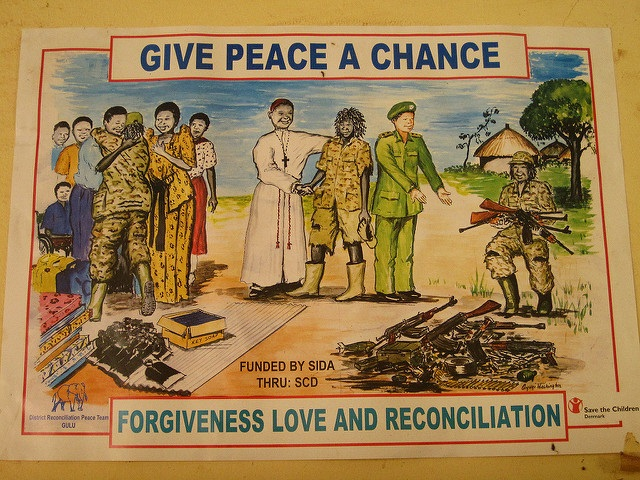 Poster promoting peace in northern Uganda between LRA and government