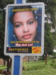 [Uganda] Abstinence messages have replaced billboards promoting condom use along Kampala's streets. [Date picture taken: April 2006]