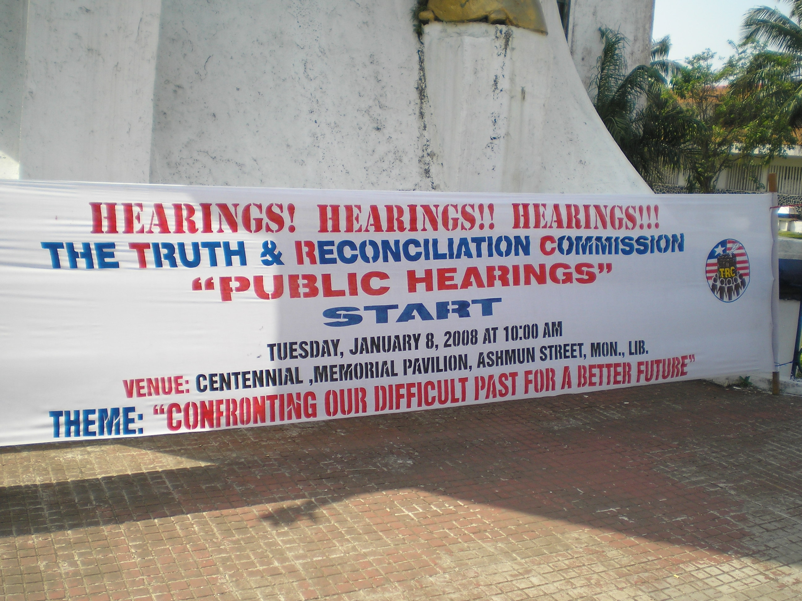 Banner announcing the opening of Liberia's truth and reconciliation commission on 8 January 2008.