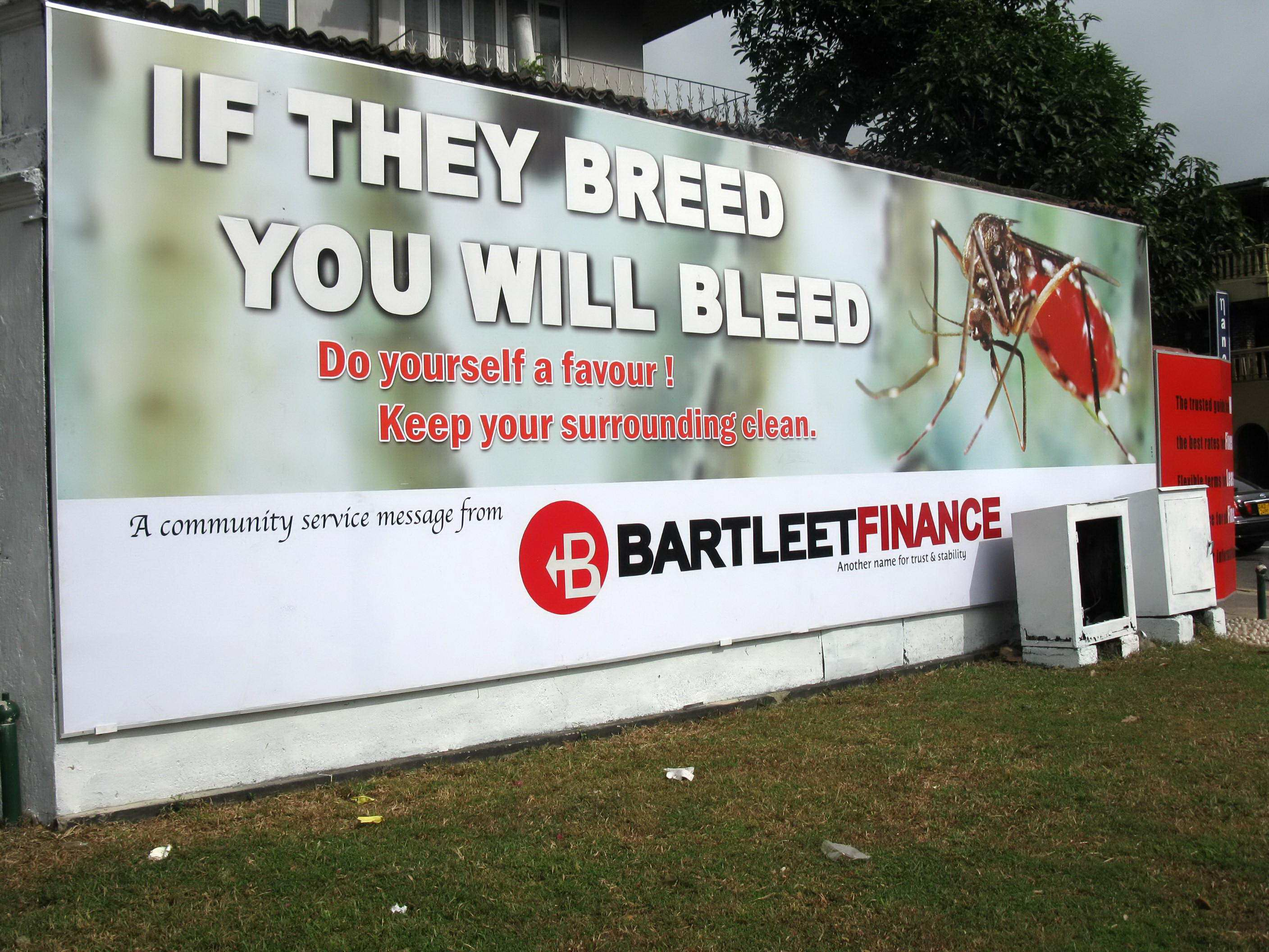 A billboard in Colombo warns of the dangers posed by dengue. The vector-borne disease a major public health problem on the island
