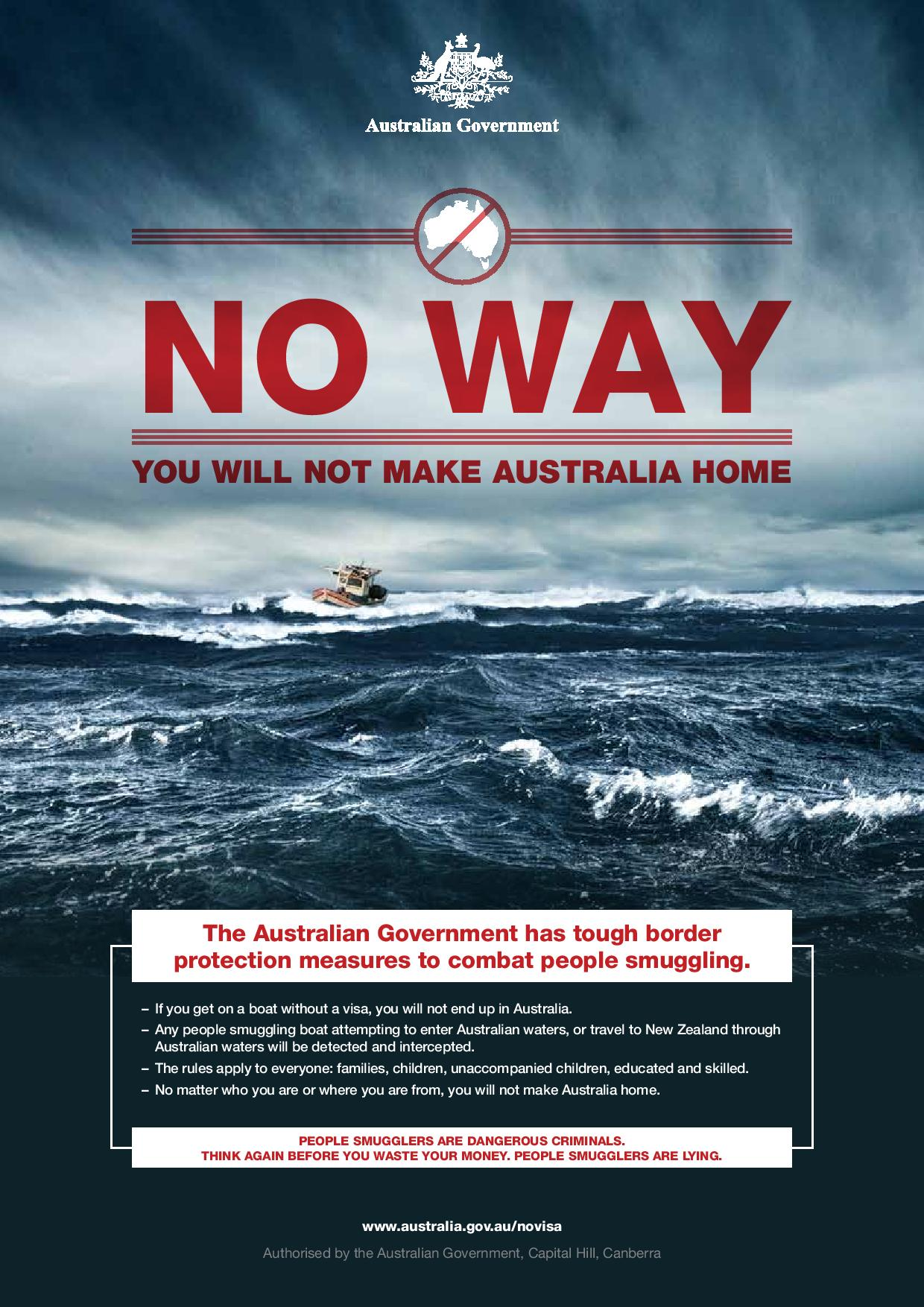 A poster that forms part of the Australian government's Operation Sovereign Borders campaign to deter asylum seekers from taking smugglers' boats there.