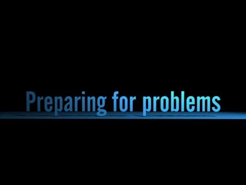 Preparing for problems