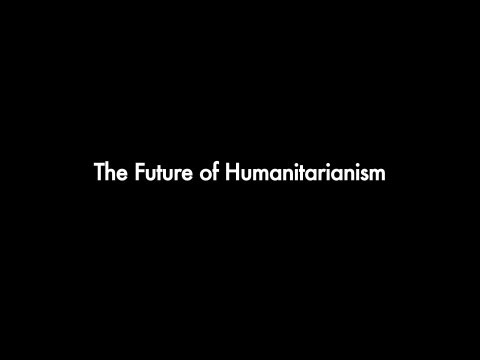The Future of Humanitarianism
