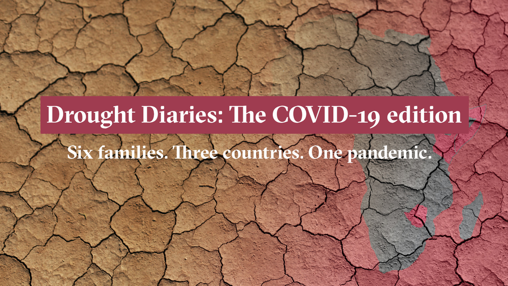 "Composite image of cracked earth, an outline of Africa and the headline, ""Drought Diaries: The COVID-19 edition; Six families, three countries, one pandemic"""