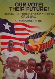 [Liberia] A whole country is psyched up for the 11 October elections, the first polls since the civil war ended. Election posters are plastered across town, papering over bullet holes. 5 October 2005.