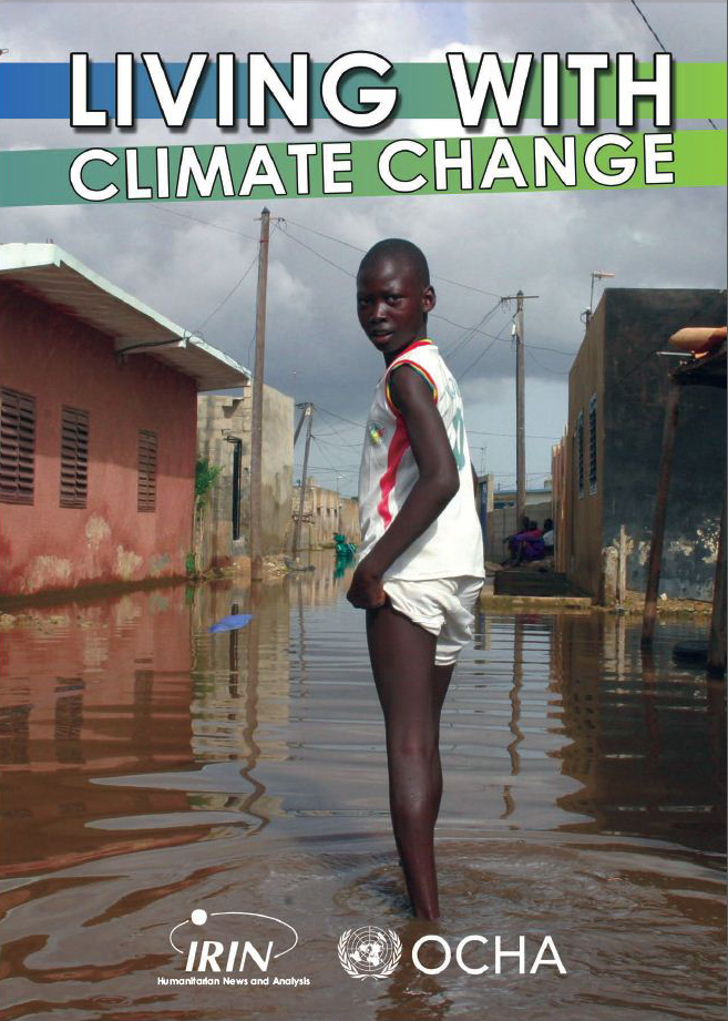 "Living with climate change. Selected articles on the humanitarian implications of climate change. <A href=""http://www.irinnews.org/pdf/IRIN_Climate_Change_Booklet.pdf"" target=_blank><STRONG>Download here</STRONG></A>"
