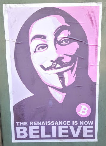 Hackers and bankers agree that Bitcoin is the start of something big.  Bitcoin poster, London